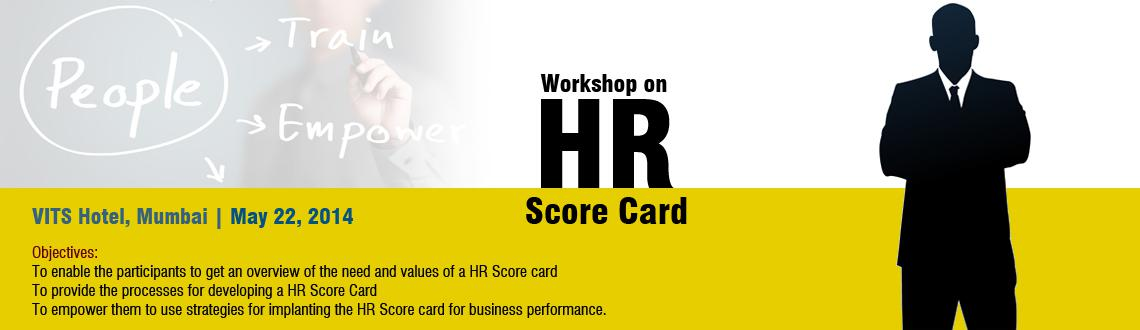 Book Online Tickets for Workshop on HR Score Card, Mumbai. Institute of HRD will be hosting a Workshop on \\\