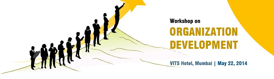 Book Online Tickets for Workshop on Organization Development, Mumbai. Institute of HRD will be hosting a Workshop on \\\