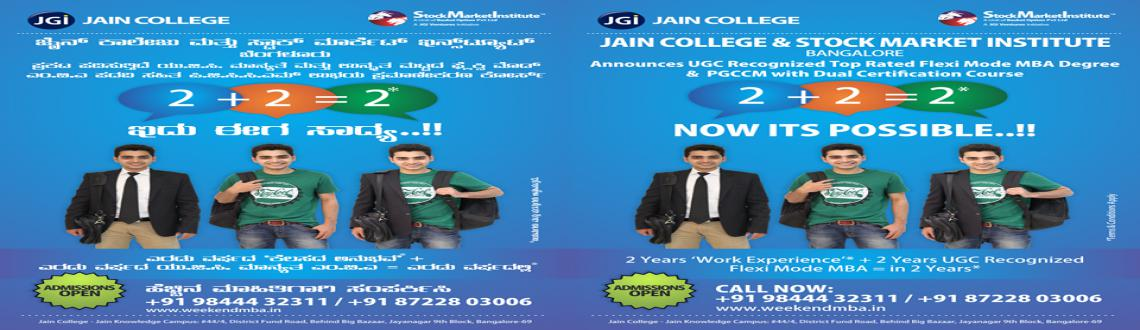 Book Online Tickets for Weekend MBA Courses, Bengaluru. Jain college now offers weekend MBA Program, Admission open for 2014-2016 June batch, you get best of both the worlds where you can work in the weekdays and attend college in the weekends. And get a UGC Recognized MBA Certificate. Anyone who ar