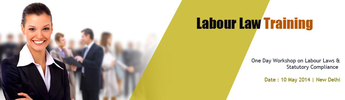 Book Online Tickets for Labour Laws  Statutory Compliance Worksh, NewDelhi. The workshop is specifically designed for Human Resource Professionals and Management today. There are many labour laws applicable to the business organization. \\\