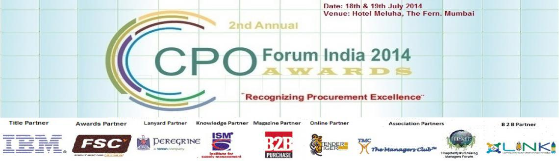 2nd Annual CPO Forum India and Awards 2014 - 18 and 19 July 2014