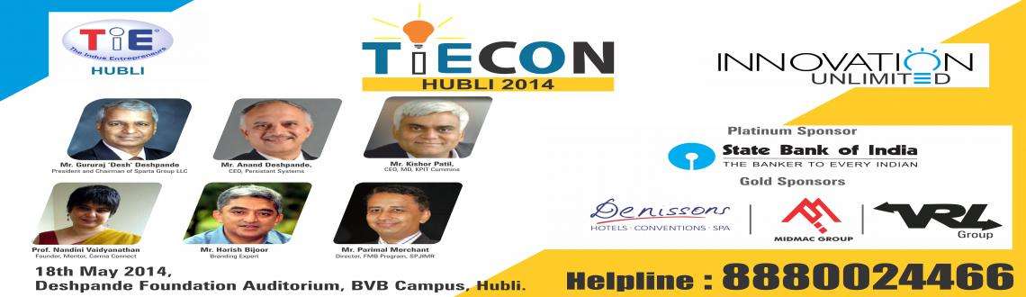 Book Online Tickets for TiECon Hubli 2014, Hubli. TiECon Hubli 2014: