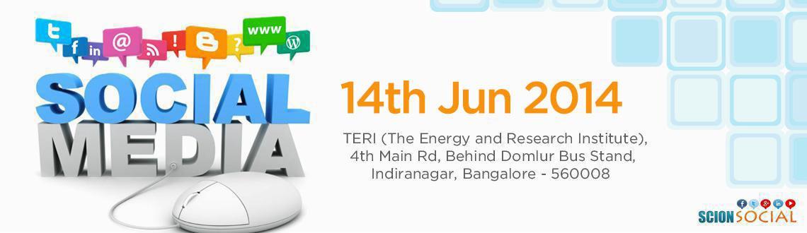 SCION - Social Media Workshop 14th Jun 2014 Bangalore