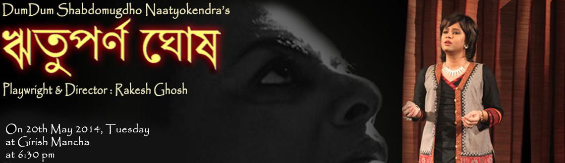 Book Online Tickets for Rwituparno Ghosh, Kolkata. \\\