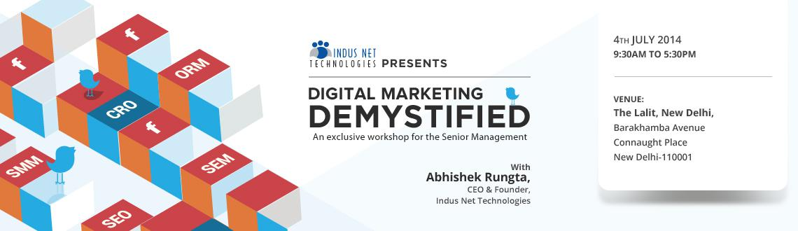 Digital Marketing Demystified - New Delhi