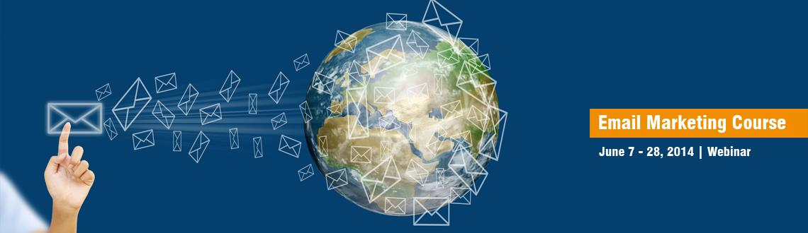 Email Marketing Course July 5 - July 26 Online International