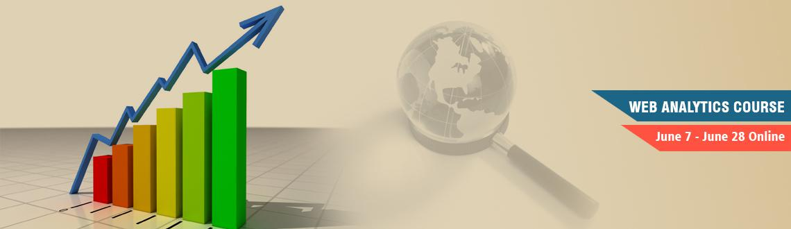 Web Analytics Course June 7 - June 28 Online