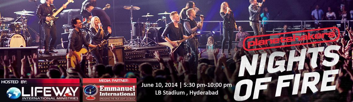 Book Online Tickets for Planetshakers Night of Fire - India Tour, Hyderabad. The Planetshakers band is an Australian rock and worship band, a part of Planetshakers\\'s ministry. Their music is a contemporary style of praise and worship tempered with mainstream rock and pop.