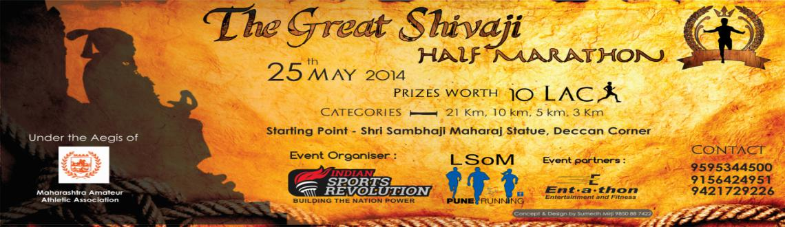 Book Online Tickets for The Great Shivaji Half Marathon / Pune R, Pune. 