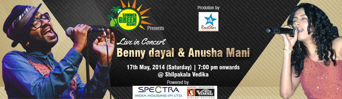 Book Online Tickets for Benny Dayal and Anusha Mani Live in Conc, Hyderabad. Benny Dayal and Anusha Mani Live in Concert Hyderabad