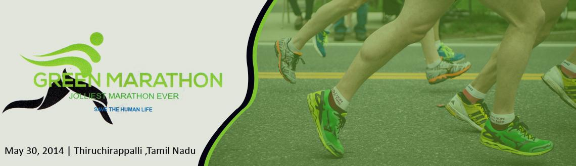 Book Online Tickets for Green Marathon 2014, Thiruchira. Green marathon 2014 is the jolliest marathon in India organised by the Students Club of Trichy at Puthur 4 road, Puthur, Trichy on may 30th 2014.