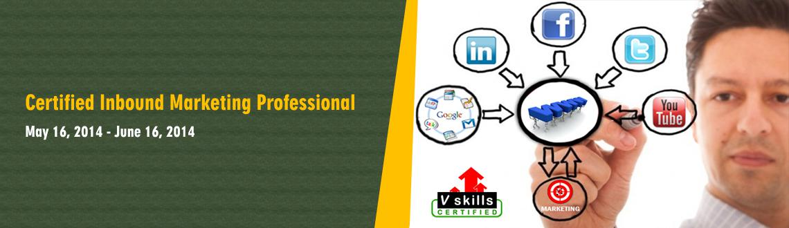 Book Online Tickets for CERTIFIED INBOUND MARKETING PROFESSIONAL, . 