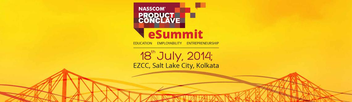 Book Online Tickets for NASSCOM eSummit, Kolkata.  