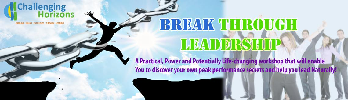 Invitation | Every Follower has a Leader in Him Waiting to be Discovered | Breakthrough Leadership | Challenging Horizon P Ltd