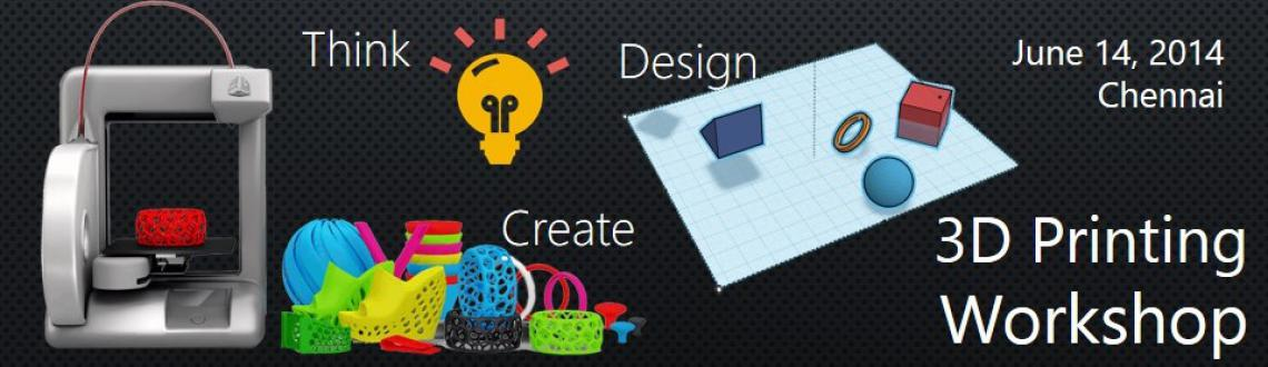 Book Online Tickets for 3D Printing Workshop, Chennai. Overview: 3D Printing is one of the next big things. Of late, there\\\'s a speculation that 3D Printers would be part of the everyday life in the near future. We at 3Ding are preparing the world for such an upcoming future. This 1-day workshop is al