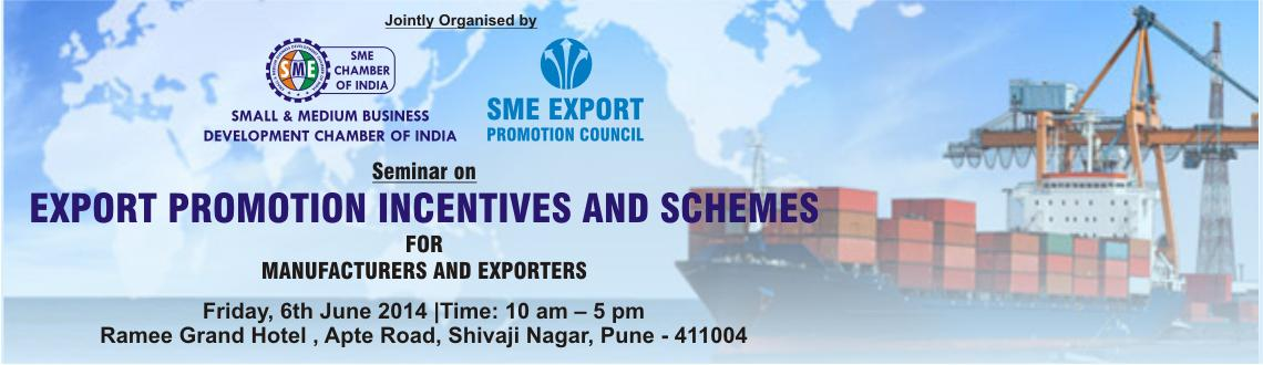 EXPORT PROMOTION INCENTIVES AND SCHEMES