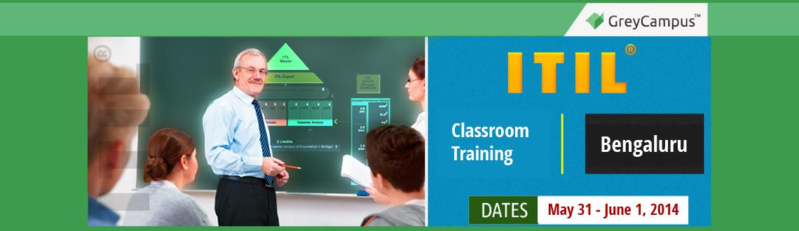 Book Online Tickets for ITIL Foundation training in Bangalore, Bengaluru. ITIL® Foundation Training Bangalore  GreyCampus brings to you a highly interactive 2-day classroom training and certification program for the ITIL® Foundation in Bangalore on 31st May&1st June-2014.  As an early bird offer