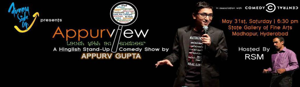 Book Online Tickets for AppurView- Laugh with an Enginer, Hyderabad. Funny Side Up brings to the town one of the most sought after Hinglish stand-up comedians in India. Appurv Gupta has been voted as one of the top 20 comedians in the country. Moreover, he was featured in NDTV\\\'s show The Rising Stars of Comedy