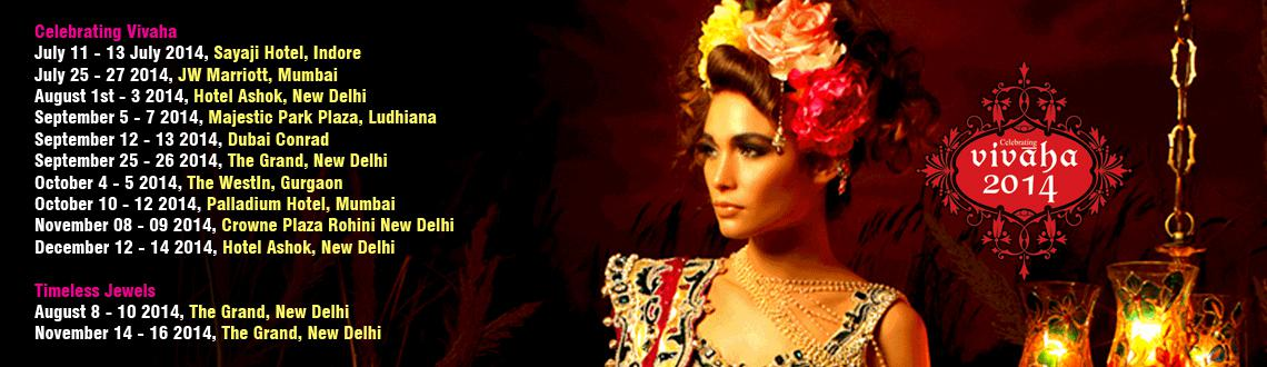 Book Online Tickets for Vivaha Delhi, NewDelhi. Vivaha