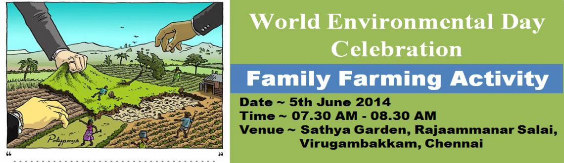 Book Online Tickets for World Environmental Day Celebration, Chennai. World Environmental Day Celebration