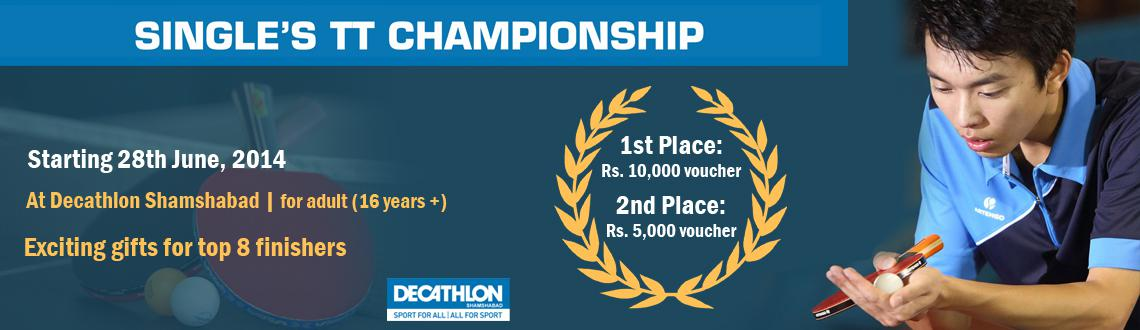 "Book Online Tickets for Artengo - TableTennis  Championship 2014, Hyderabad. Decathlon-shamshabad welcomes you to the 1st edition of the ""Artengo - Table Tennis Championship"". Put your table tennis skills to test against the best for there are exciting prizes to be won! 