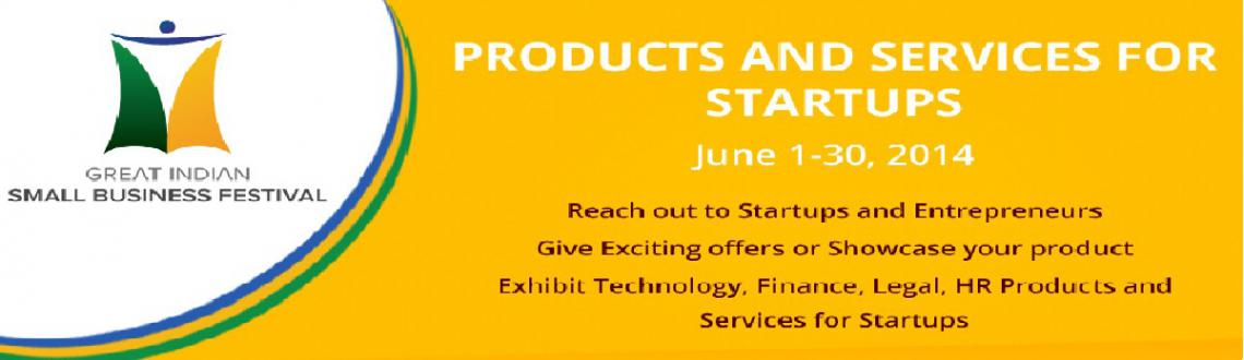 The Great Indian Small Business Festival (Products And Services For Startups  June 2014)