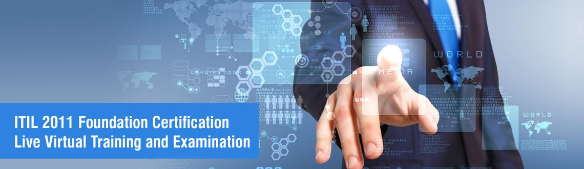 ITIL 2011 Foundation Certification Live Virtual Training and Examination, Chennai