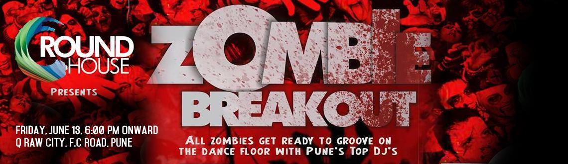 ZOMBIES BREAKOUT on 13th June, Pune