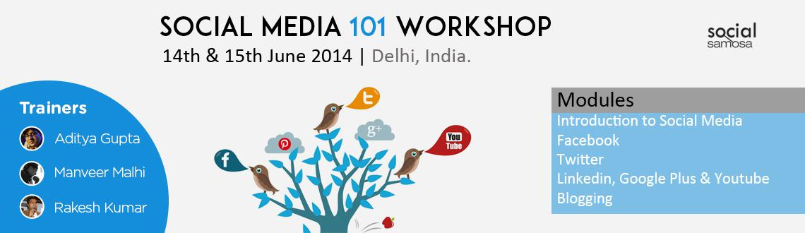 Book Online Tickets for Social Media 101 by Social Samosa, Gurugram. 