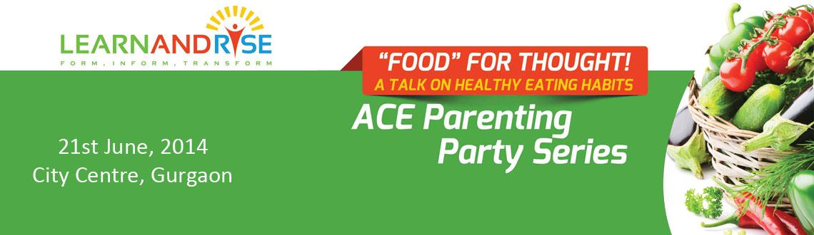 ACE Parenting Party Series - Gurgaon