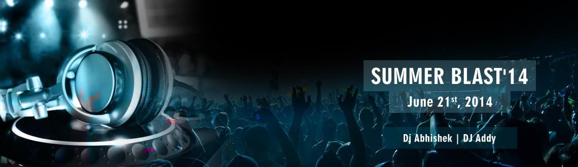 Book Online Tickets for Summer Blast 2014, Ghaziabad. SUMMER BLAST \\\'14  So people here we are First ever pool party in Ghaziabad   iTs GoNNa Be A nEw LeVeL oF ThEmE PaRtY iN inDrApUrAm , VaShAiLi, vAsUnDrA...   SuMmEr BlAsT\\\'14 PooL PaRtY    We iNtrodUce yoU a New tHeme
