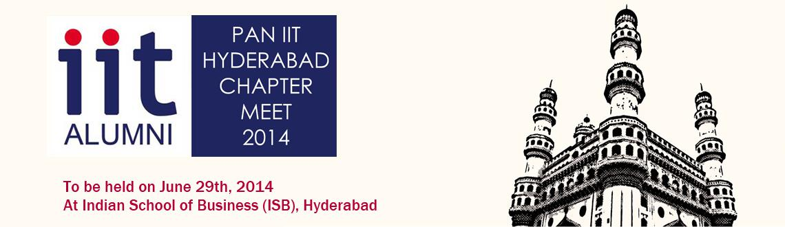 PanIIT Hyderabad Alumni Meet on 29th June 2014 @ISB