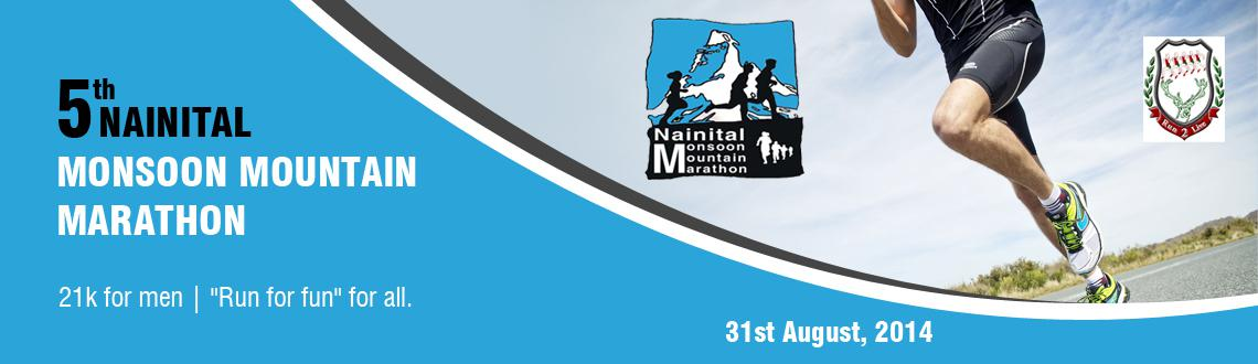 Book Online Tickets for 5th Nainital  Monsoon Mountain Marathon, Nainital. 