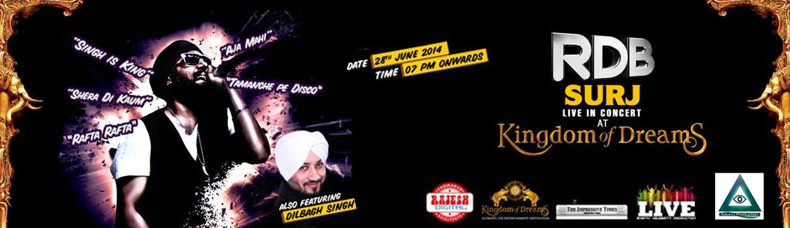 Book Online Tickets for SurjRDB (Rhythm Dhol Bass) - LIVE IN CON, Gurugram.  SurjRDB (Rhythm Dhol Bass) - LIVE IN CONCERT 
