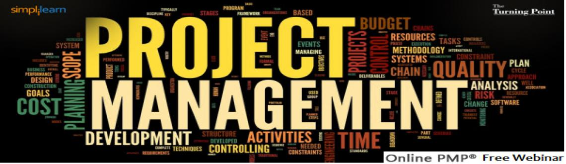 Book Online Tickets for Free Webinar , . Join us for Free Project Management PMP Webinar on