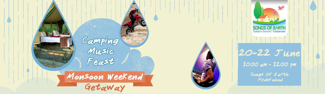 Book Online Tickets for Monsoon Weekend Getway  @ Songs Of Earth, Hyderabad. Songs Of Earth invites  you for a  Monsoon Weekend Getway