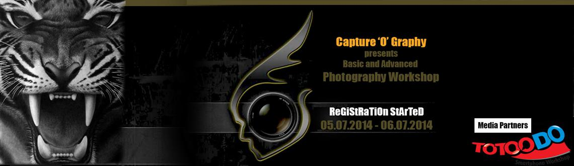 Book Online Tickets for Basic and Advanced Photography Workshop , . Basic and Advanced Photography WorkshopFrom Capture 'O' GraphyHighlights of the workshop are:• Date – 05.07.2014 and 06.07.2014• Fees – Rs. 2500/- for Corporate and 1500/- for Students• Course includes both theo