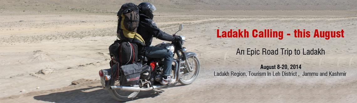 Book Online Tickets for An Epic Road Trip to Ladakh, Tourism In. Jai Hind!  Night Trekkers   Celebrate this Independence Day in Fauji Style!!   Guess where are we heading this August?? Let me first introduce the beauty of the place.. we are going to the serene mountains, the valleys of calmness, the rivers of joy,