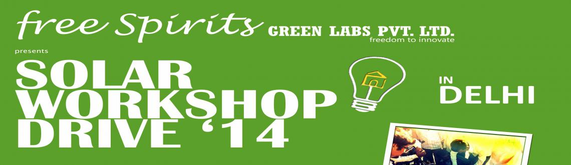Book Online Tickets for Solar Workshop Drive 14, NewDelhi. After successful completion of 1st workshop in Bangalore, it time to continue further.free Spirits Green Labs presents SOLAR WORKSHOP DRIVE \\\'14 (#DELHI)For more details : http://freespirits.in/trainings-workshops/For direct registrations:&nbs