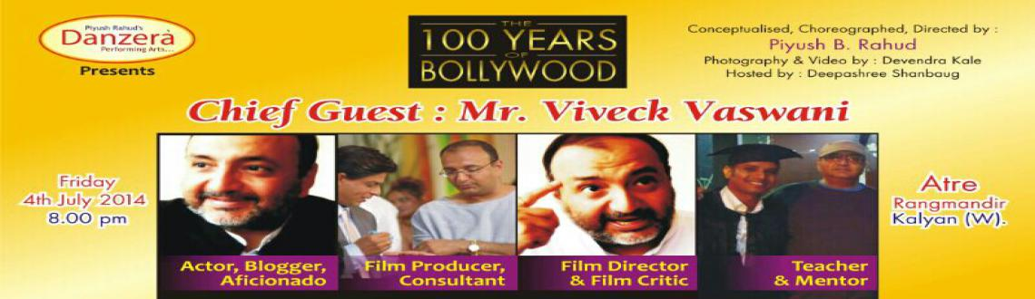 THE 100 YEARS OF BOLLYWOOD