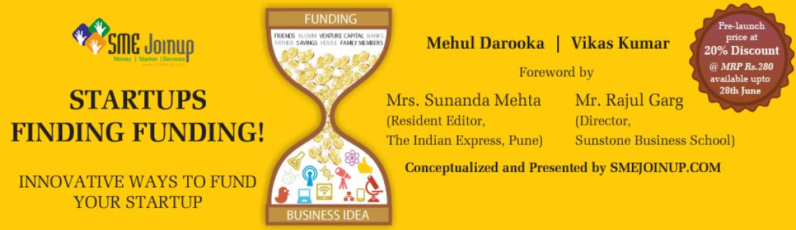 Book Online Tickets for Book launch of  Start-ups  Finding Fundi, Pune. SME JOINUP is proud to present and launch book titled \\\