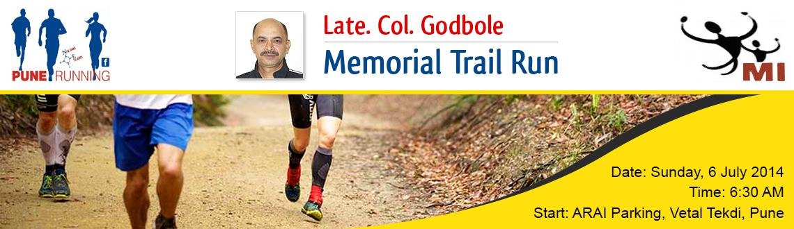 This Run is conducted in memory of Late Col. Vish Godbole who was a founder member of Pune Running.