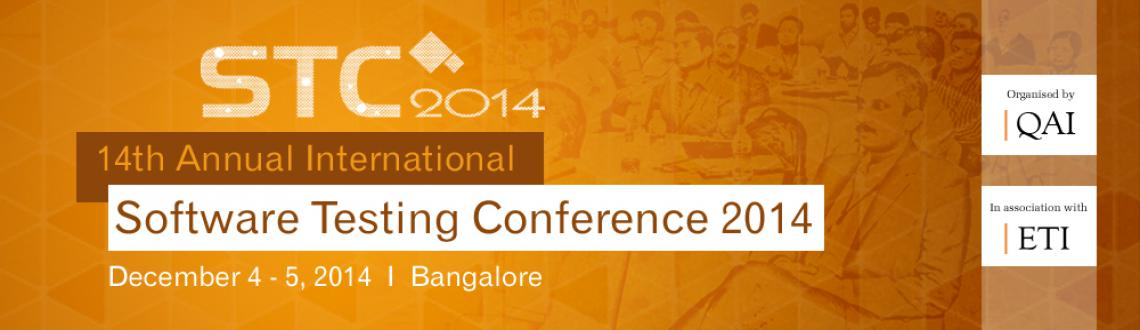 14th Annual International Software Testing Conference (STC 2014)