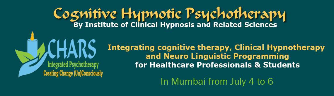 Integrating cognitive therapy, Clinical Hypnotherapy and Neuro Linguistic Programming for Healthcare Professionals  Students