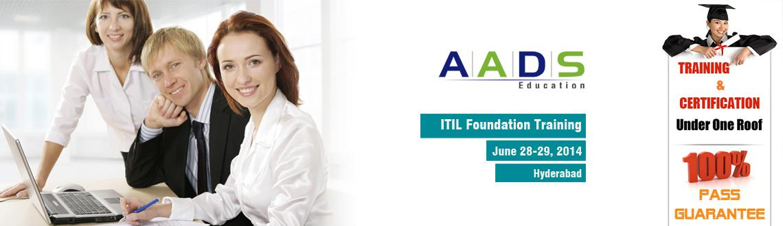 Book Online Tickets for ITIL Foundation Training, Hyderabad. ITIL® Foundation Training  ITIL® Foundation training offered by Aads Education helps IT professionals in understanding IT service management and management of IT infrastructure. We prepare you fully for your passing the examination. A