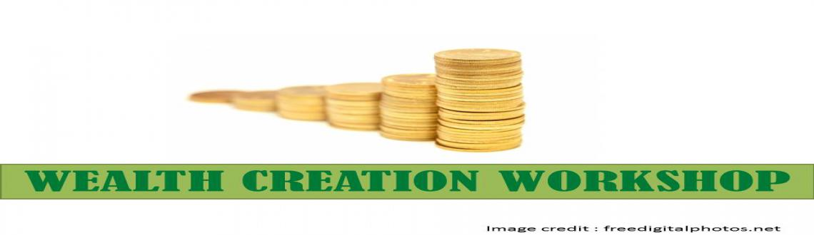 Wealth Creation Workshop - 2