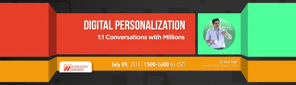Book Online Tickets for Digital Personalization - 1:1 Conversati, . 