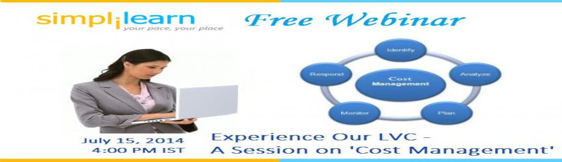Free PMP Project Managment Session by Simplilearn: Experience Our LVC - A Session on Cost Management