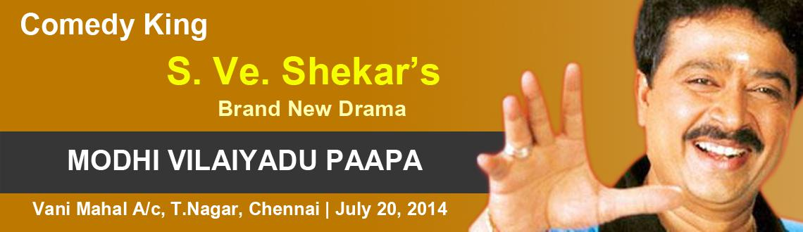 Comedy King S.Ve.Shekhers - Modhi Vilaiyadu Paapa
