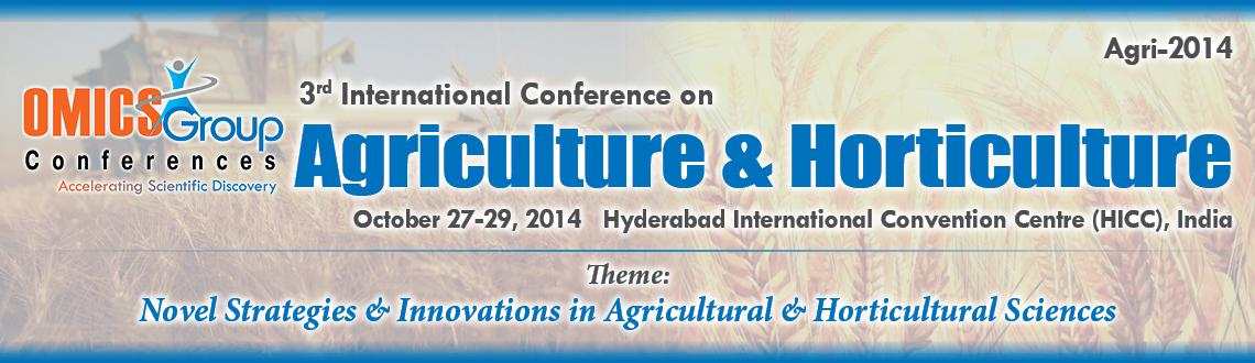 3rd International Conference on Agriculture  Horticulture
